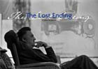 THE LOST ENDING (L'ULTIMA SEQUENZA)